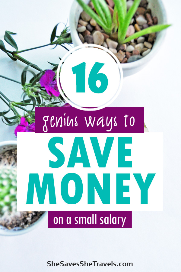 16 genius ways to save money on a small salary