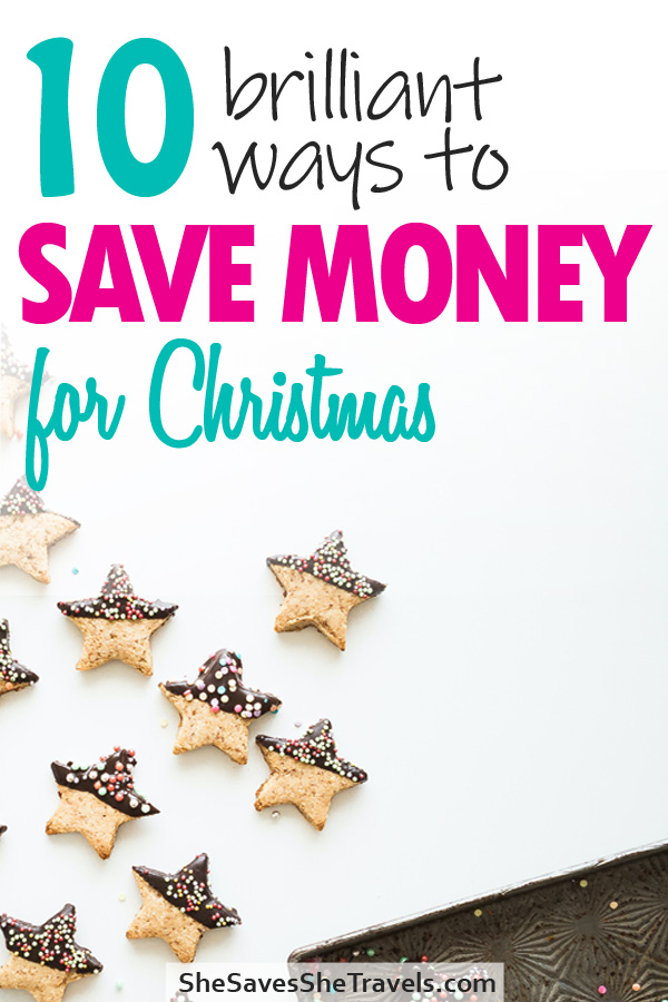 brilliant ways to save money for christmas
