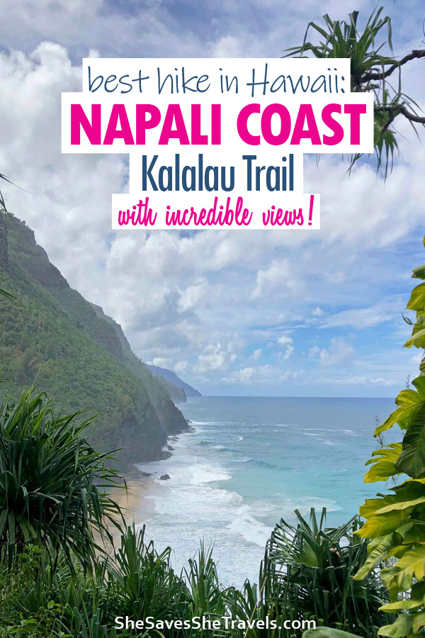 best hike in hawaii napali coast kalalau trail
