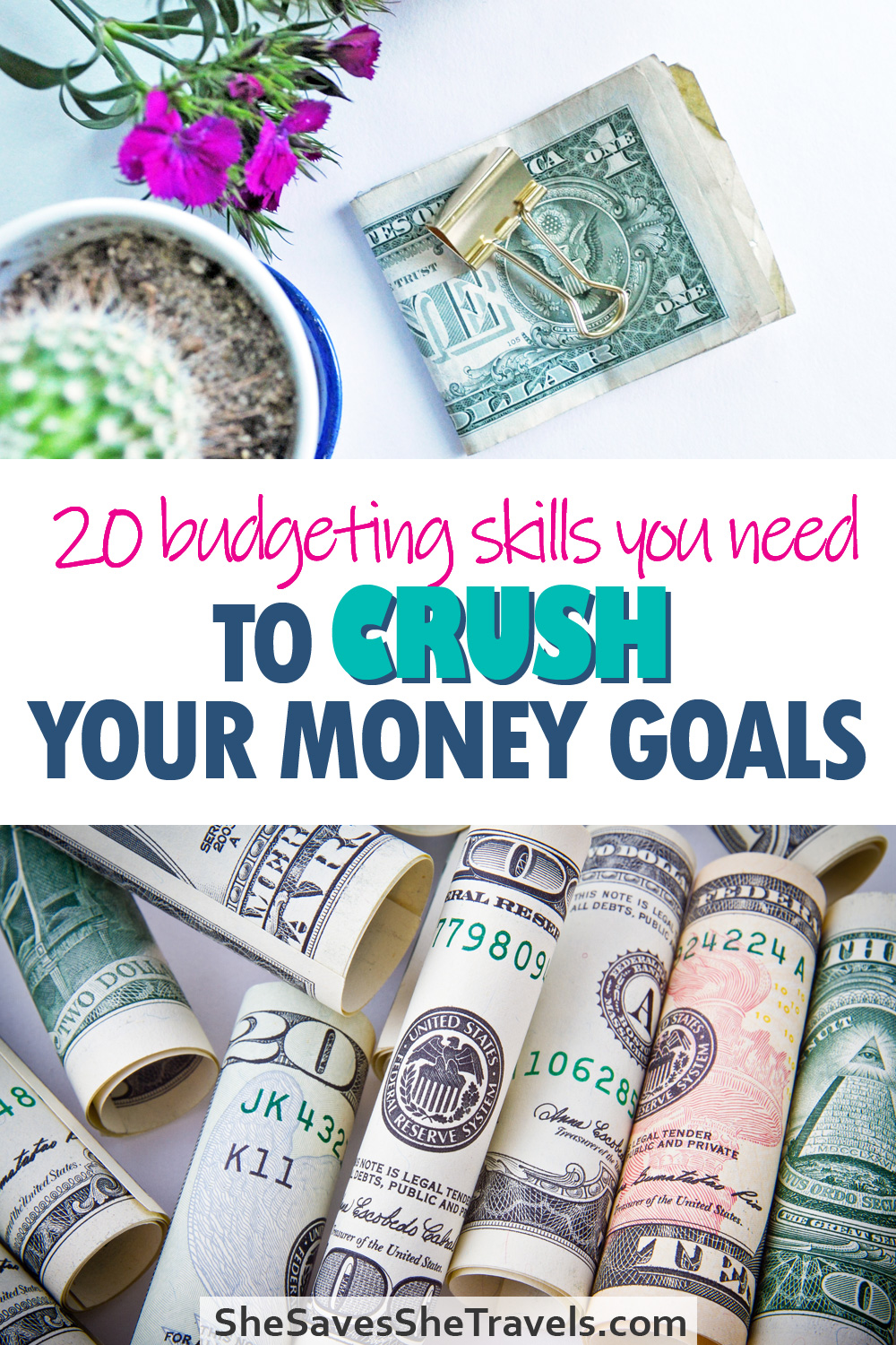 budgeting skills you need to crush your money goals