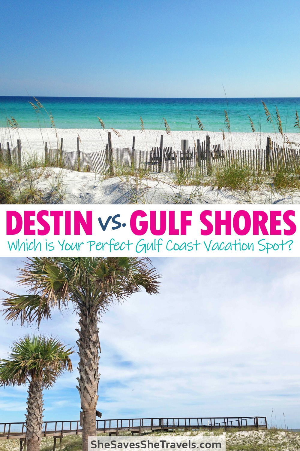 Destin vs Gulf Shores - which is your perfect Gulf Coast vacation spot?