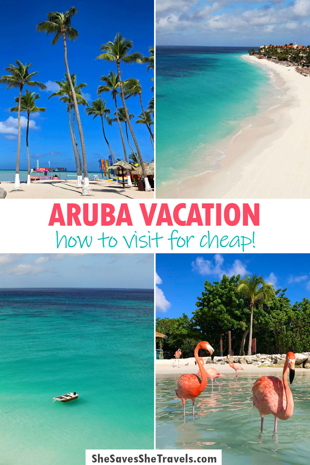 aruba vacation how to visit for cheap
