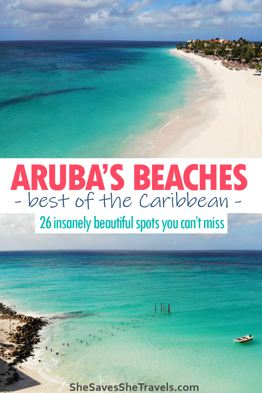 Aruba's beaches best of the Caribbean