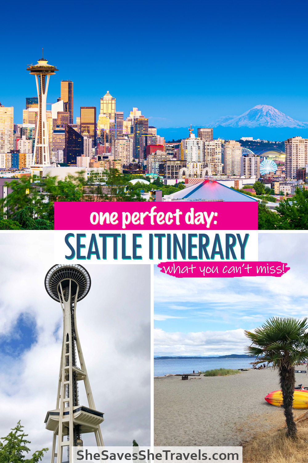 one perfect day Seattle itinerary what you can't miss